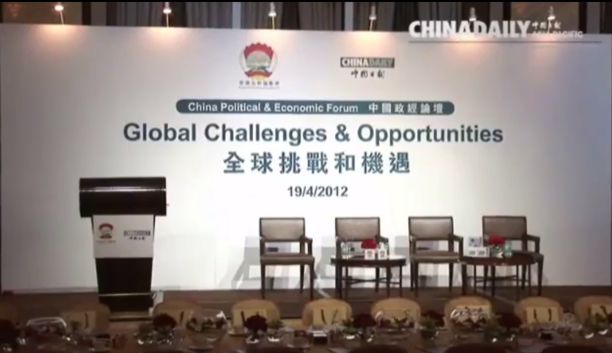 20120419 China Political and Economic Forum - Global Challenges & Opportunities